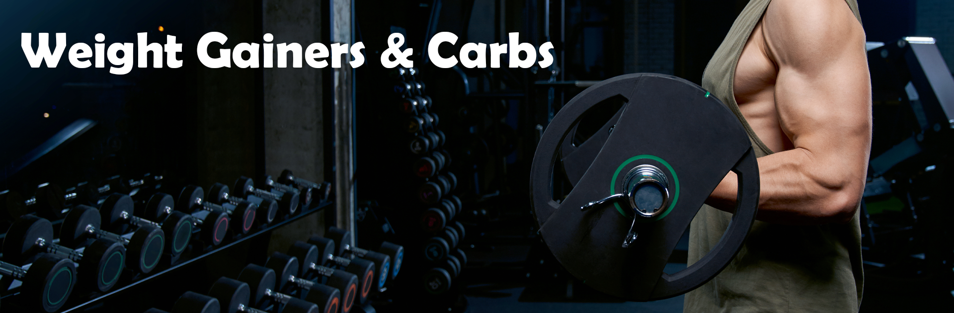 Weight Gainers & Carbs
